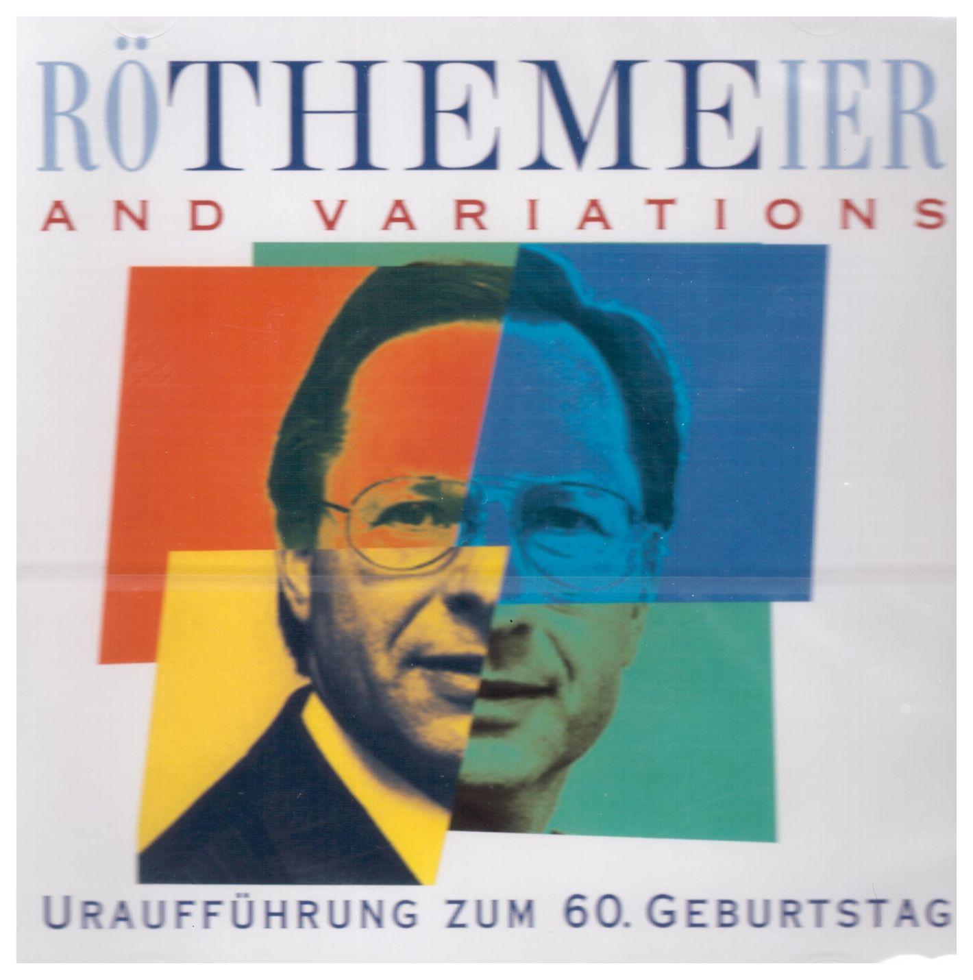 RöTHEMEier and Variations