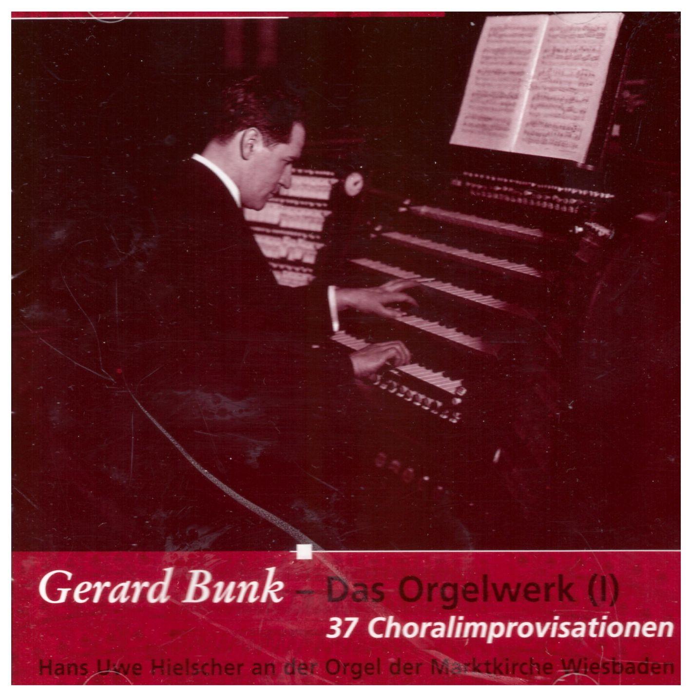 Gerard Bunk:<br>Das Orgelwerk II