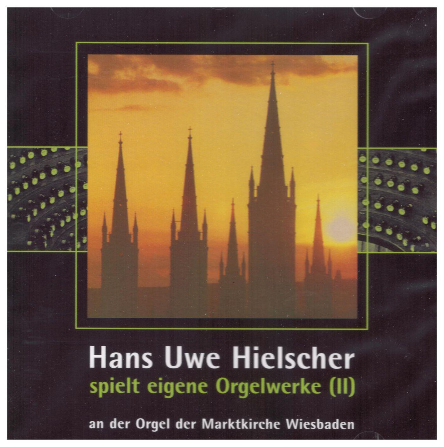 Hans Uwe Hielscher spielt eigene Orgelwerke (II)