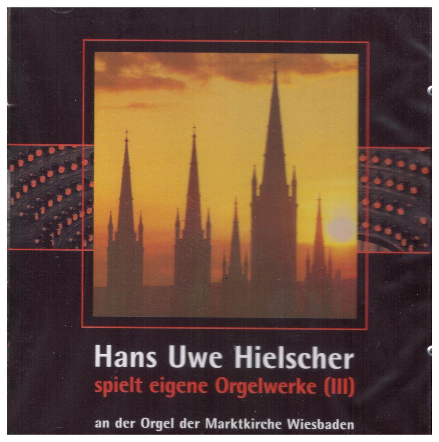 Hans Uwe Hielscher spielt eigene Orgelwerke (III)