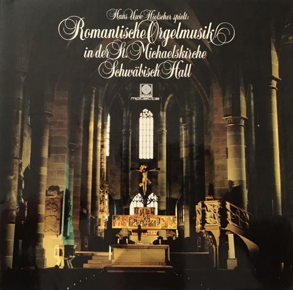 Romantische Orgelmusik  in der St. Michaelskirche Schwäbisch Hall