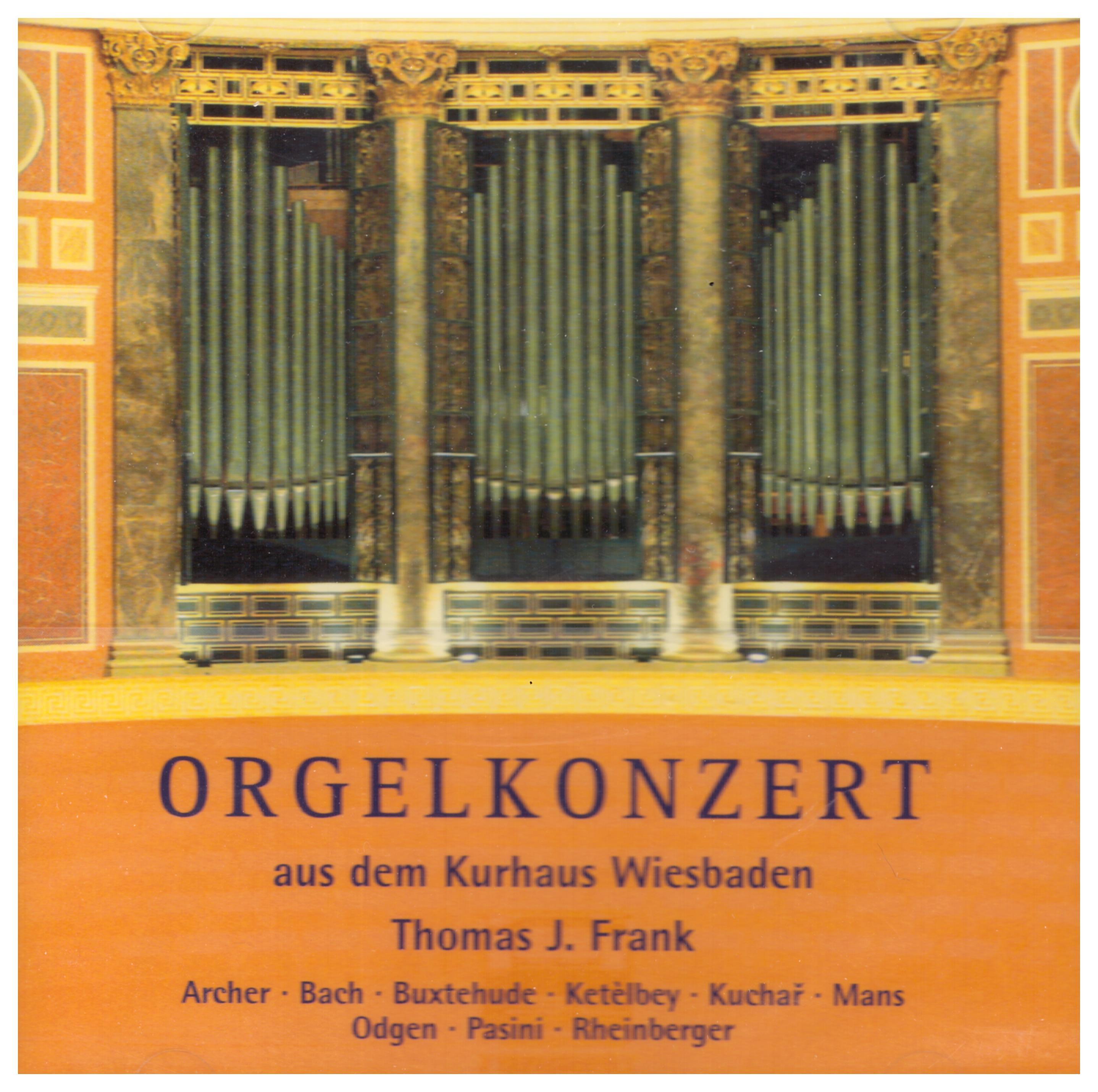 Orgelkonzert aus dem Kurhaus Wiesbaden